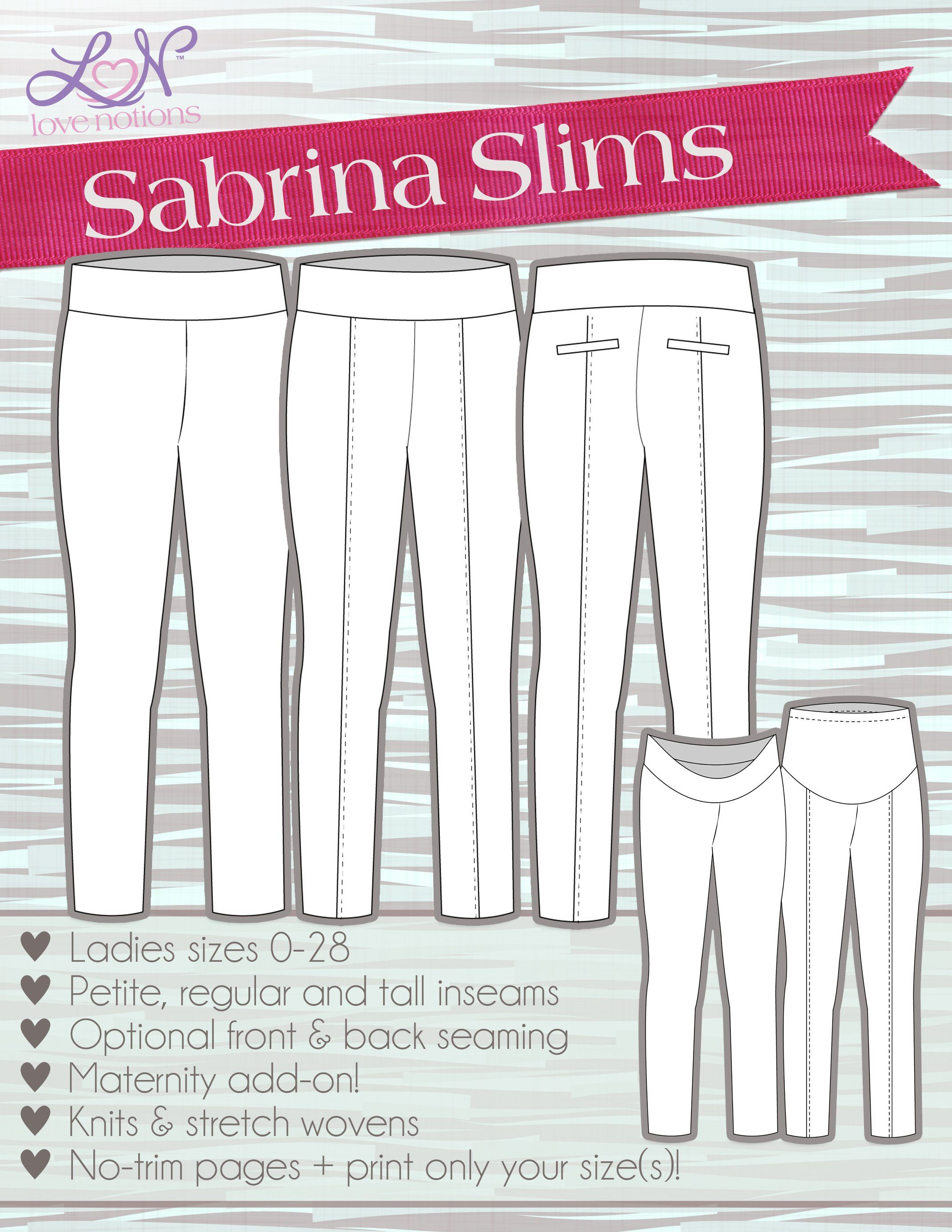 Love Notions Sabrina Slims Downloadable Pattern | Sewing | Pinterest