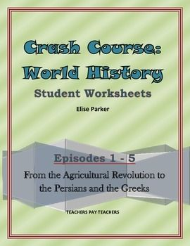 Crash Course World History Worksheets Episodes 1 5 Crash Course