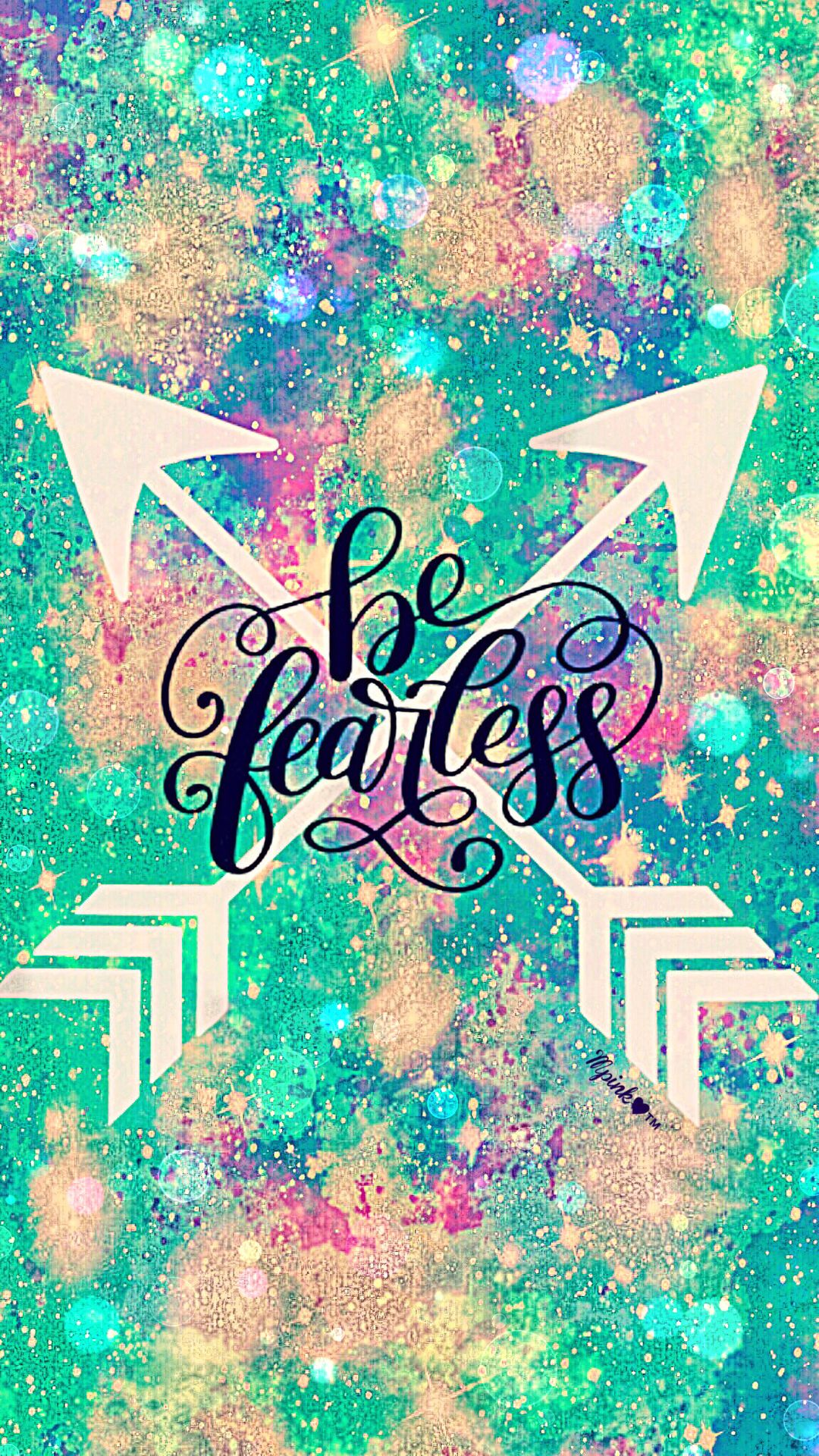 Be Fearless Galaxy Wallpaper androidwallpaper