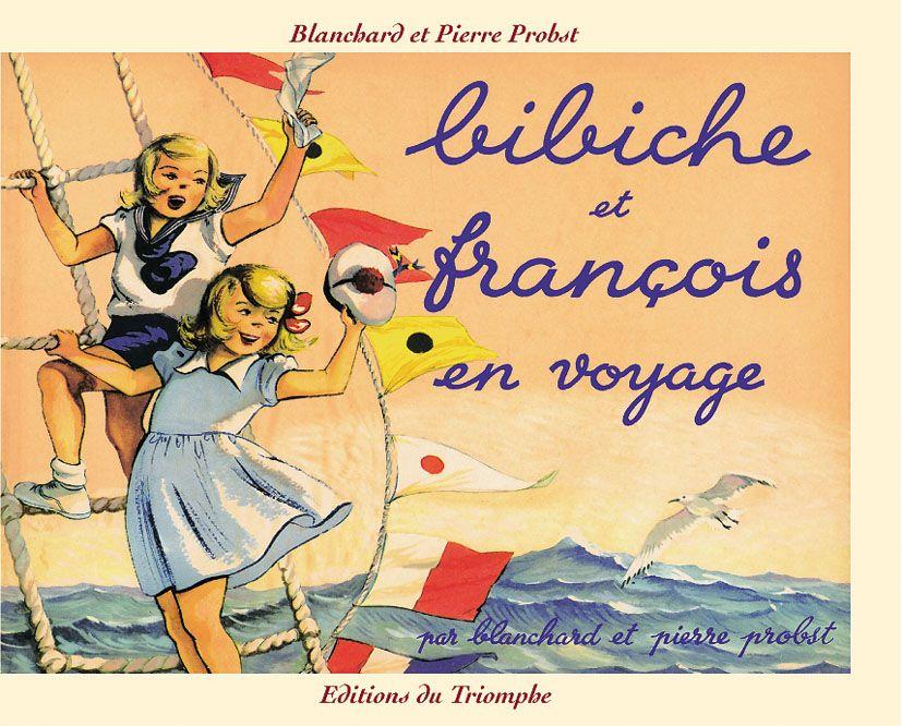Blanchard et Pierre Probst : série Bibiche
