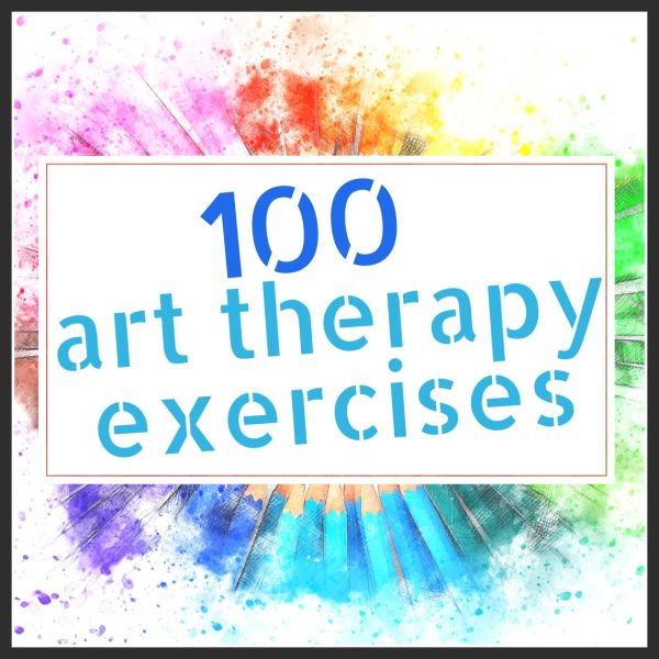 100 Art Therapy Exercises