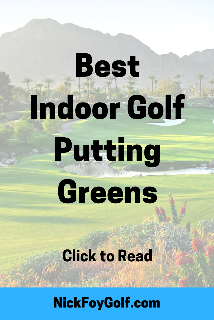 Best Indoor Golf Putting Mat Nick Foy Golf Golf Putting Golf Tips Golf Tips For Beginners
