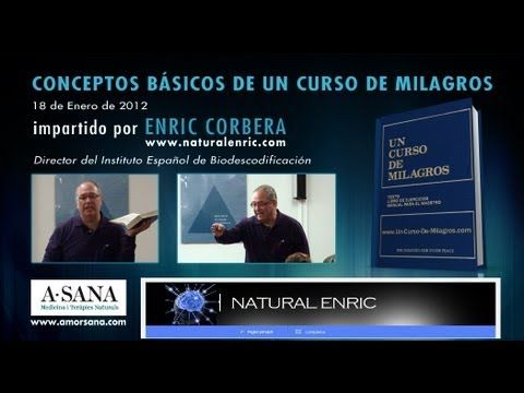 Enric corbera un curso de milagros online dating. 30 year old man dating a 25 year old woman.