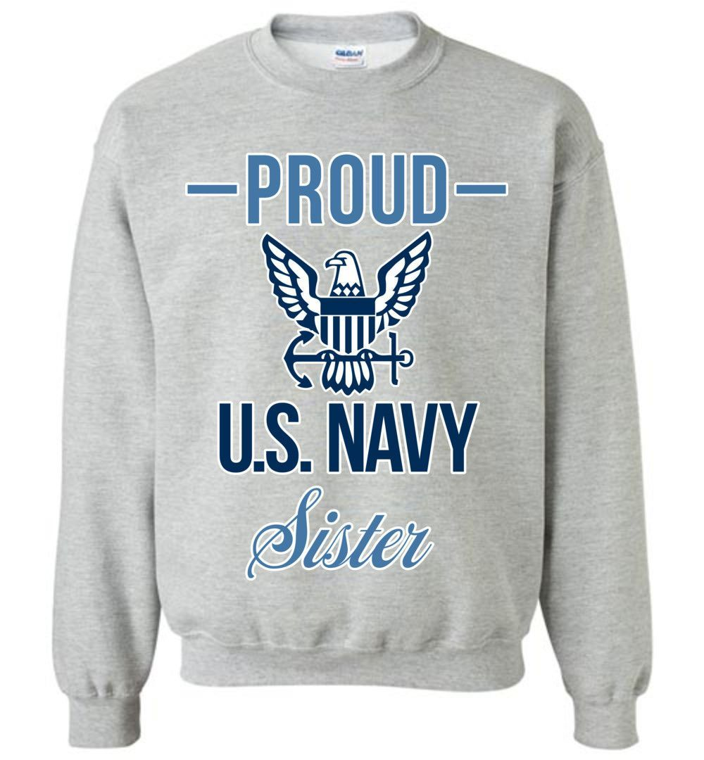 Proud U.S. Navy Sister Gildan Crewneck Sweatshirt