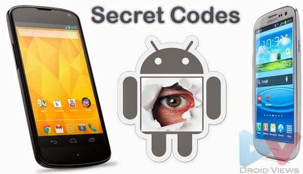 تعرف علي أهم الرموز والاكواد السرية والخفية لهواتف أندرويد Android