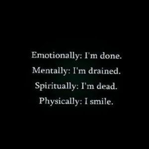 Always smile quotes, sad quotes that make you cry, fake smile quotes