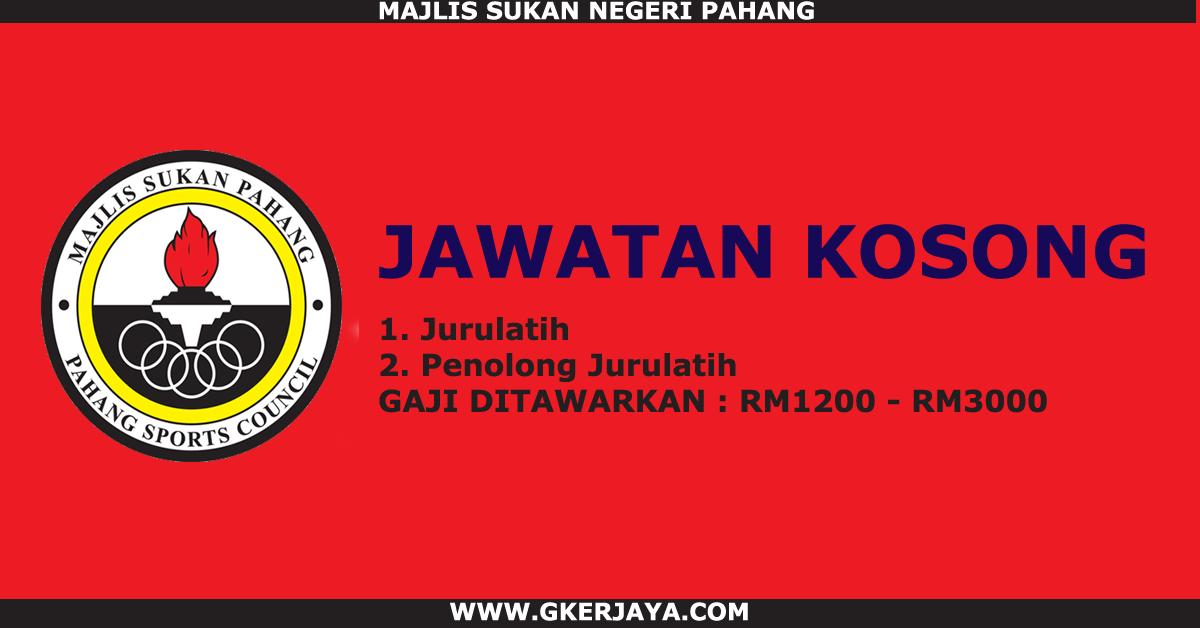 Jawatan Kosong Jurulatih Sukan Di Majlis Sukan Pahang Terbuka Kepada Seluruh Warganegara Malaysia Dan Bukan Warganegara Yang Bermi Pahang Malaysia Need A Job