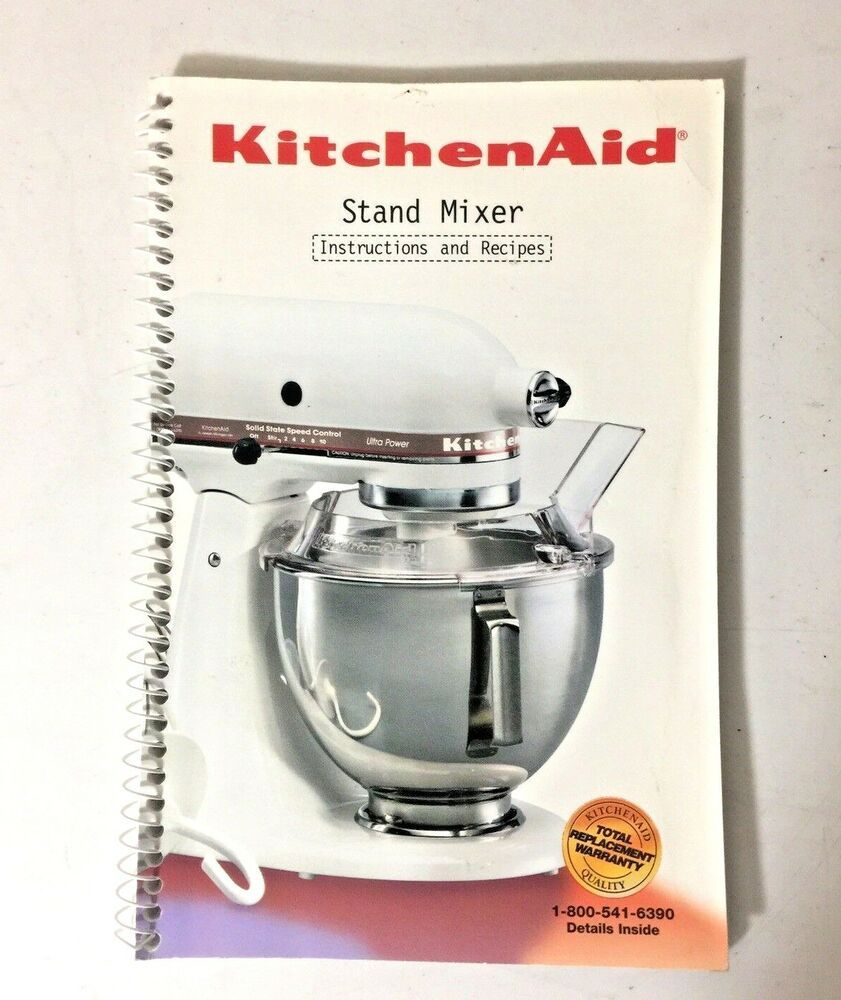 kitchen aid stand mixer instructions and recipes manual book 4 5 and rh pinterest com