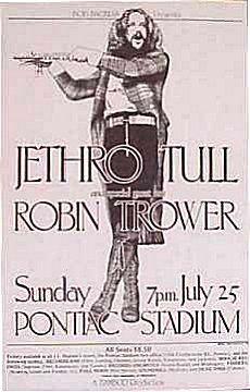 Jethro Tull, Robin Trower - Pontiac Stadium, Detroit, MI. 07.25.1976