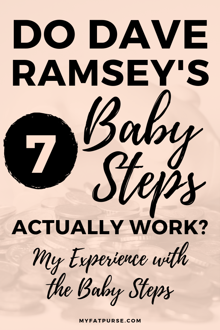 My Experience With Dave Ramsey S Seven Baby Steps Dave Ramsey