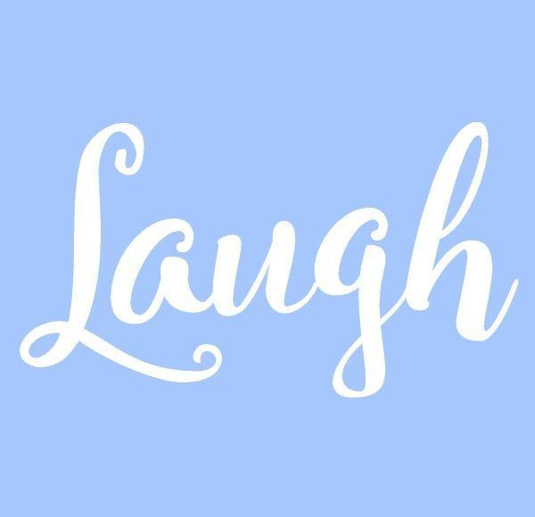 "5.5"" laugh stencil word stencils template templates ..."