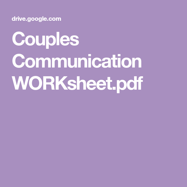 Couples Communication WORKsheet pdf   Marriage Counseling