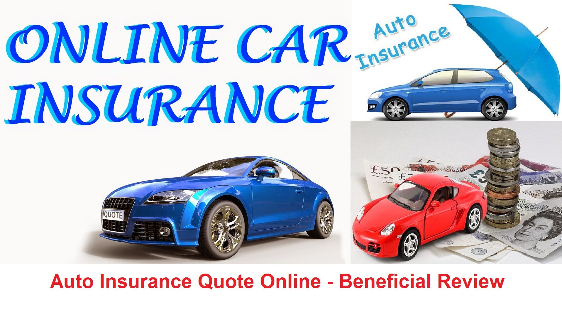 Auto Insurance Quote Online - Beneficial Review! (With ...