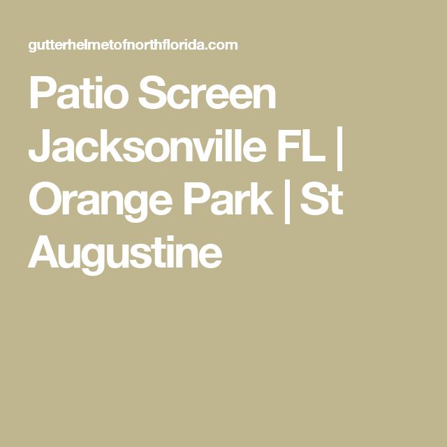 Patio Screen Jacksonville FL | Orange Park | St Augustine