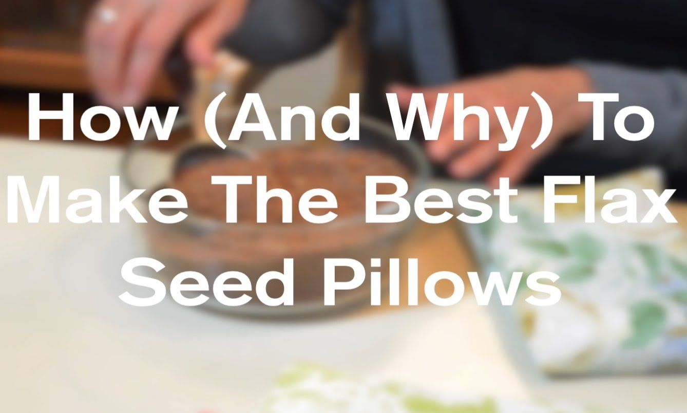 How To Make The Best Flaxseed Warming Pillows (Heat Pads) - AnOregonCott...