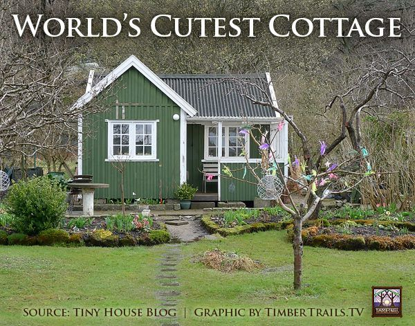 World S Cutest Cottage Timber Trails Enabling Cabin Cottage