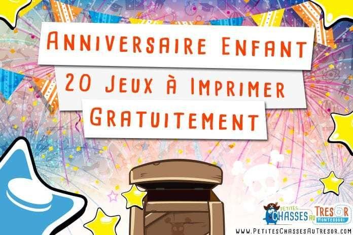 Anniversaire Enfant - 20 Kits de Jeux à Imprimer Gratuitement | Anniversaire enfant ...