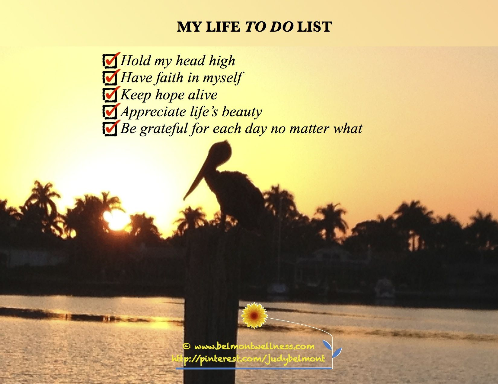 List Of Inspirational Quotes About Life My Life To Do List Hold My Head Highhave Faith In Myselfkeep