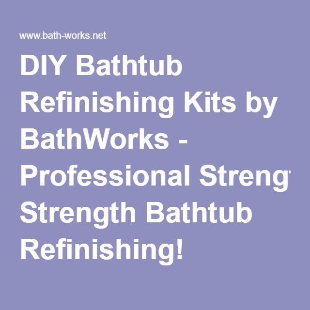 Diy Bathtub Refinishing Kits By Bathworks Professional Strength