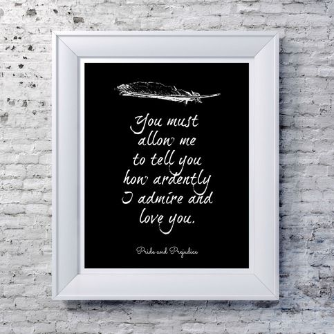 Pride and Prejudice Quote Print - Black  from NeverMore