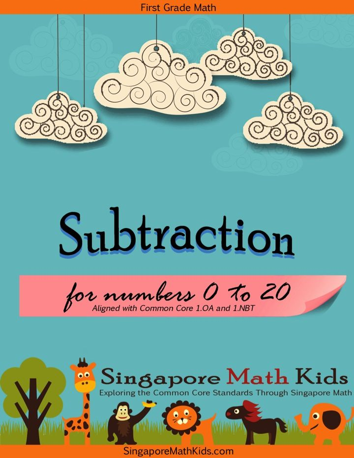 1st Grade Common Core Singapore Math Subtraction 1.OA and 1.NBT ...