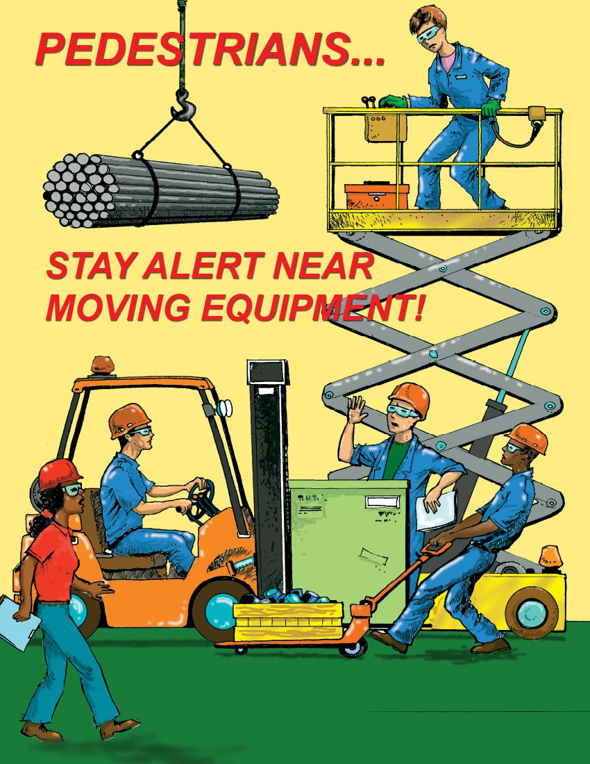 Stay Alert Near Moving Equipment Workplace safety