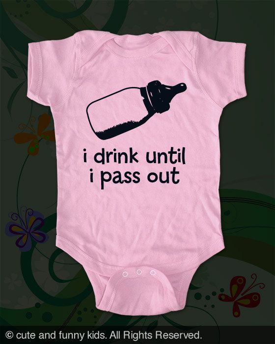 i drink until i pass out  baby bottle  funny by cuteandfunnykids, $16.00