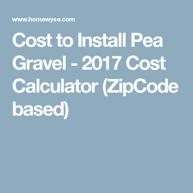 Cost To Install Pea Gravel 2017 Cost Calculator Zipcode Based Cost To Install Carpet Deck Cost Carpet Installation
