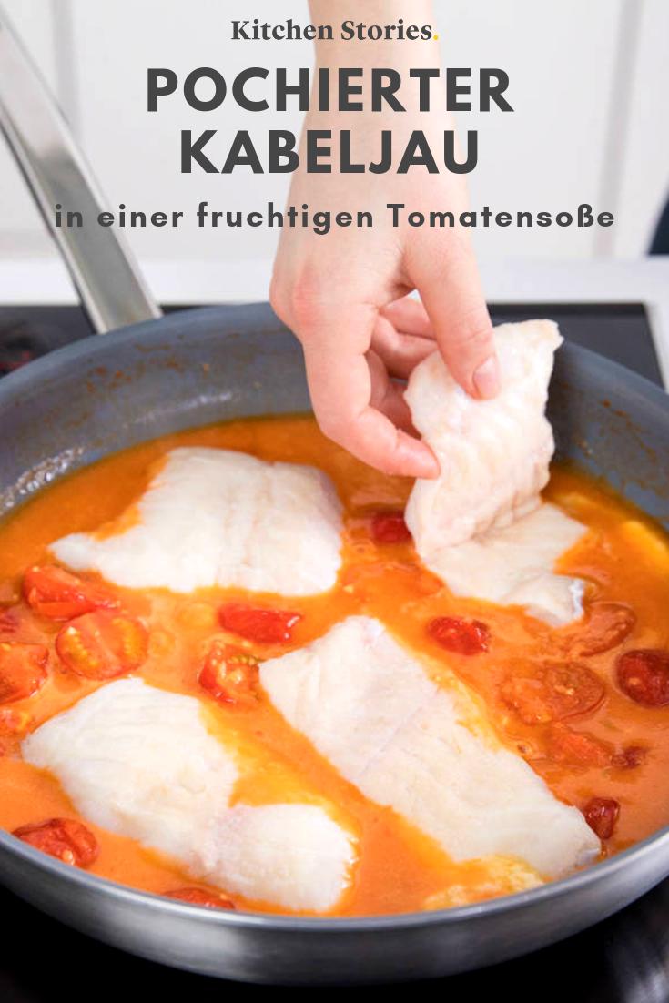 Pochierter Kabeljau in Tomatensoße | Rezept | Kitchen Stories #fischrezepte