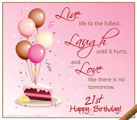 Pin By Lois Briones On Clip Art Happy 21st Birthday Quotes