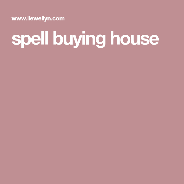 Spell Find A New House Spell Spelling House Home Buying