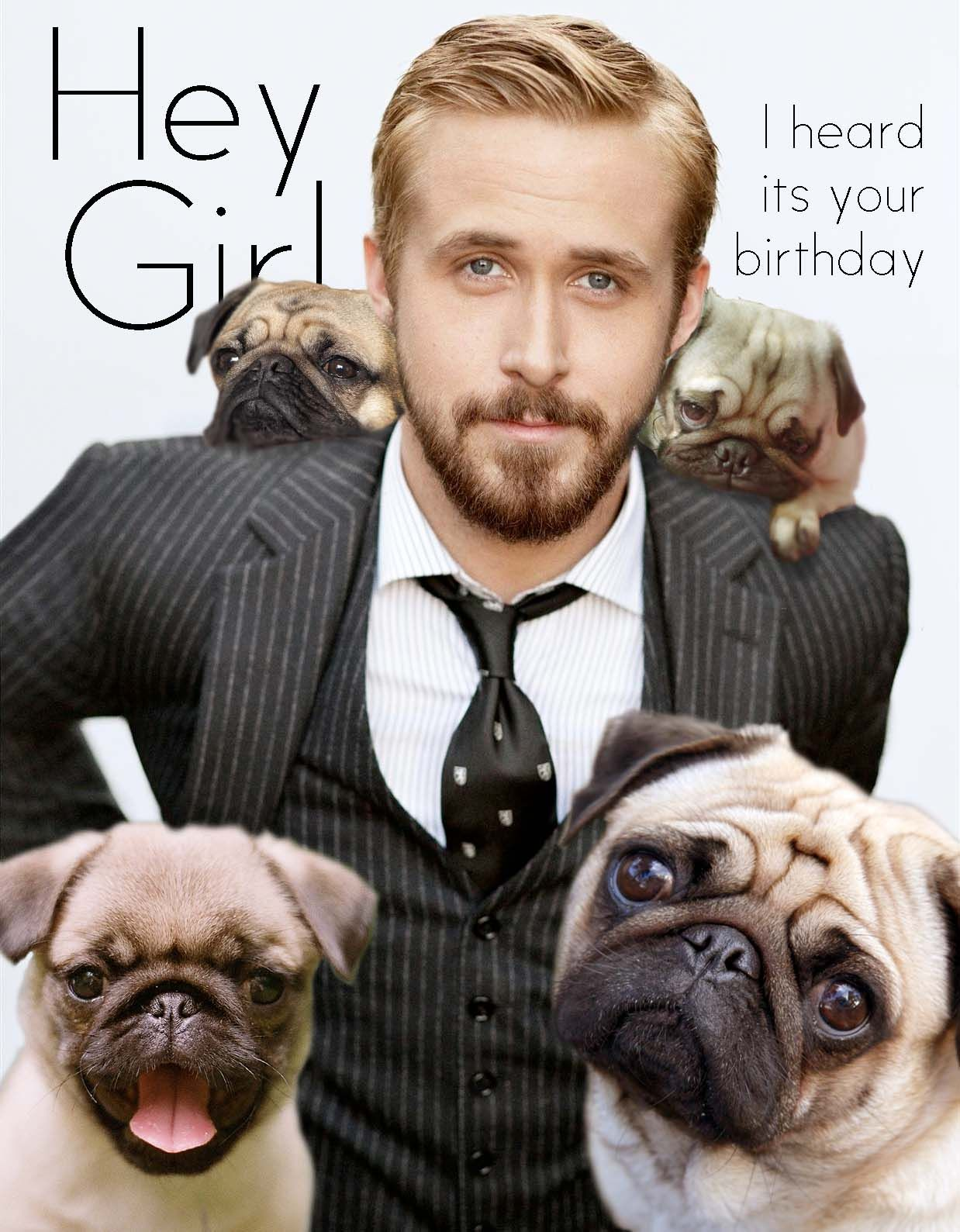Hey girl, me and these pugs just wanted to wish you a