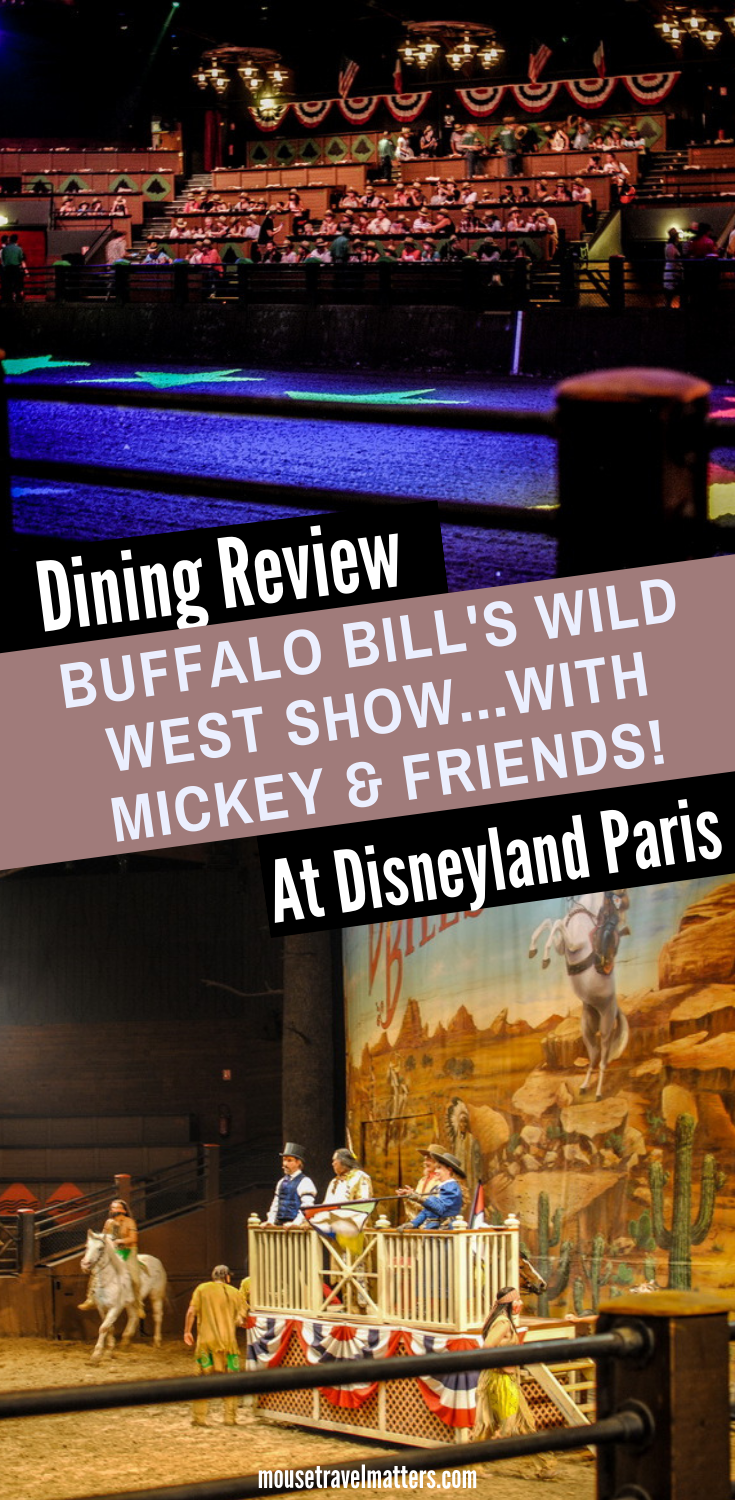 Buffalo Bill S Wild West Show With Mickey Friends Review Mouse Travel Matters Disneyland Paris Disneyland Paris Rides Disney Paris