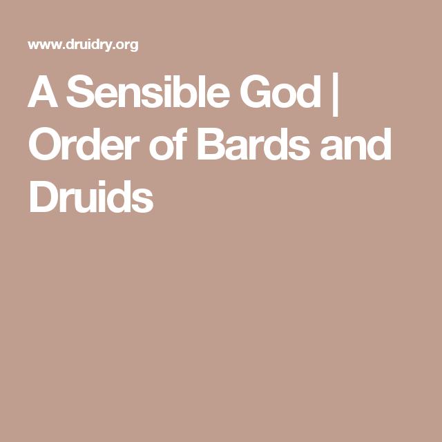A Sensible God | Order of Bards and Druids