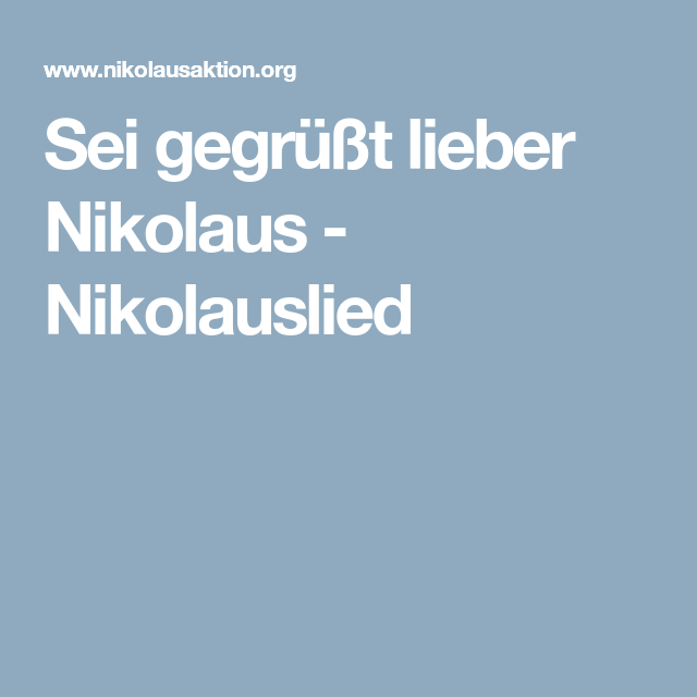 liedtext sei gegrüßt lieber nikolaus