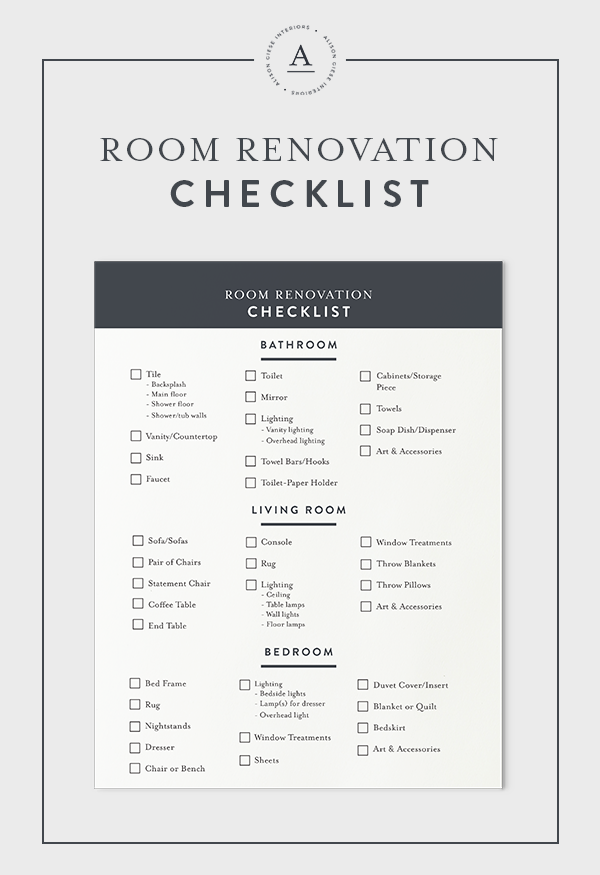 Project Starting Point A Room Renovation Checklist Alison Giese Interiors Room Renovation Remodeling Checklist Small Bathroom Remodel Designs