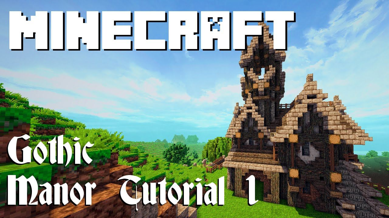 Minecraft Tutorial  Gothic Manor  Part 1