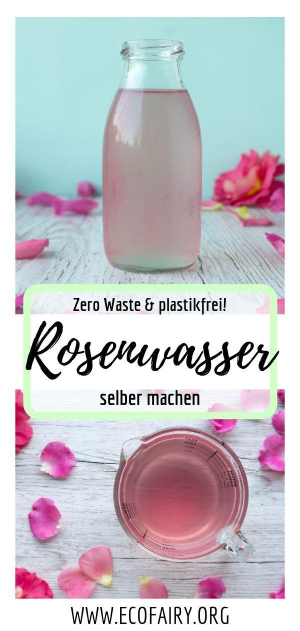 Rosenwasser selber machen aus nur 2 Zutaten - Zero Waste & plastikfrei — EcoFairy - Blog über Nachhaltigkeit und plastikfrei leben ohne Unverpackt Laden
