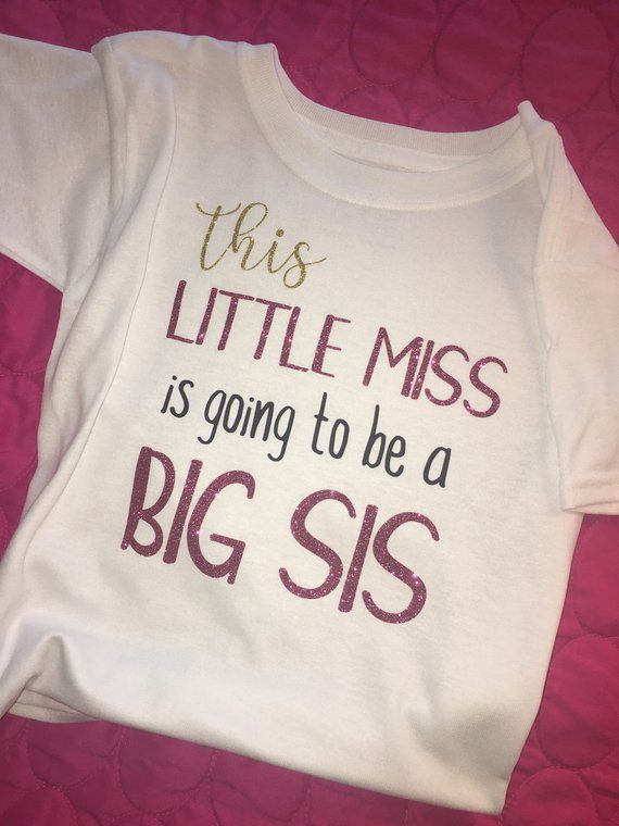 New Big Sis Shirt Big Sis Announcement Shirt Little Miss Big Sis