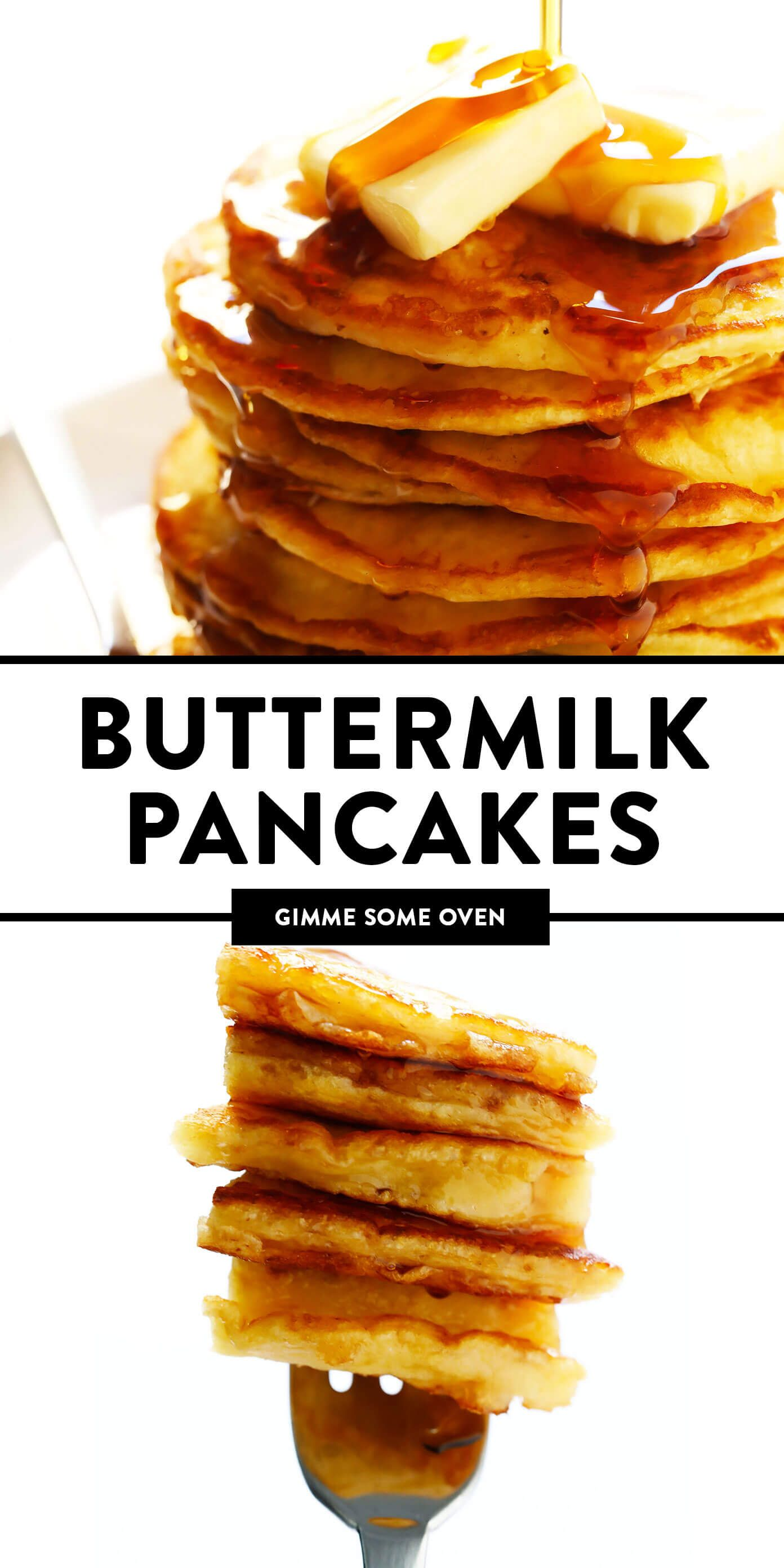 Buttermilk Pancakes Gimme Some Oven Recipe The Best Buttermilk Pancake Recipe Pancake Recipe Easy Pancake Recipe