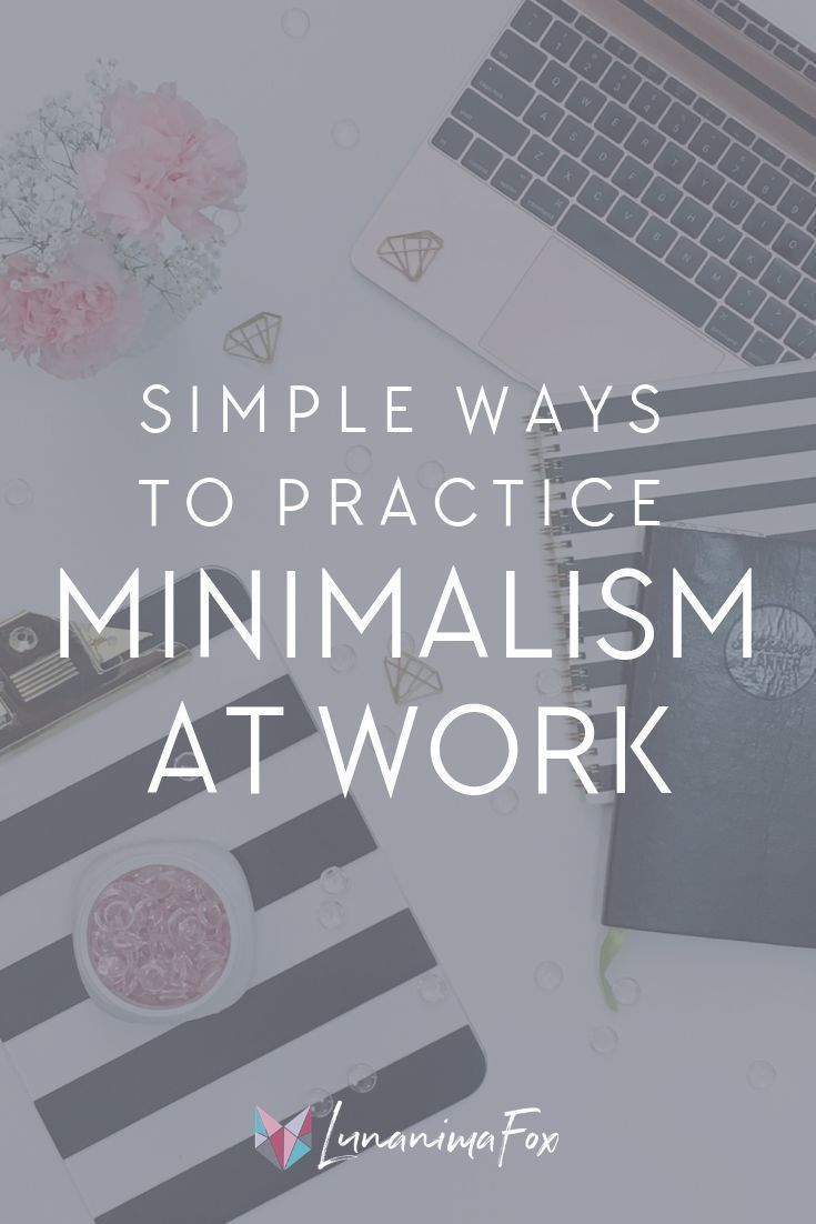 Simple Ways to Practice Minimalism at Work images