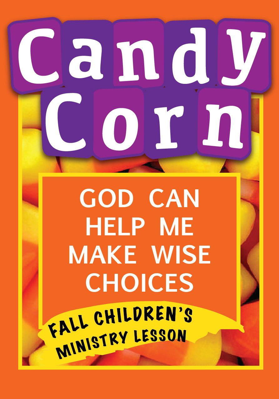 Junior church lessons and crafts - 10 Free Resources For October Including Candy Corn Children S Ministry Lesson