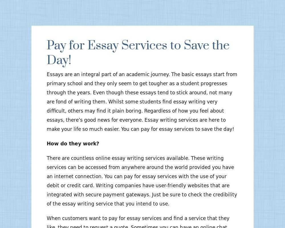 Pay For Essay Service To Save The Day Tackk Transition Word Paper Writing