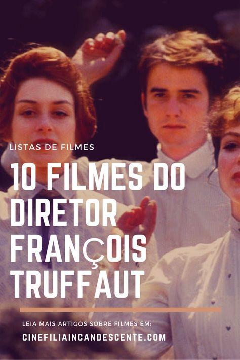 10 filmes para conhecer o cinema de François Truffaut. O Homem Que Amava as Mulheres, As Duas Inglesas e o Amor, Os Incompreendidos. O cinema disposto em todas as suas formas. Análises desde os clássicos até as novidades que permeiam a sétima arte. Críticas de filmes e matérias especiais todos os dias. #filme #filmes #clássico #cinema #ator #atriz