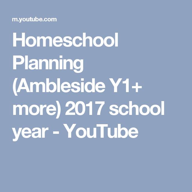 Homeschool Planning (Ambleside Y1+ more) 2017 school year - YouTube