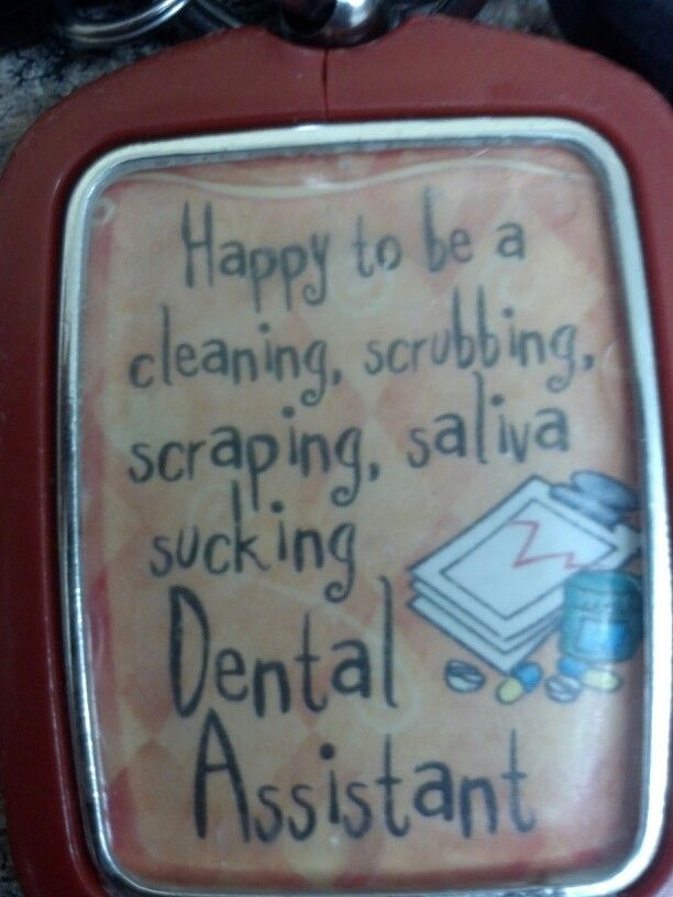 LOVE MY JOB!! HAPPY DENTAL ASSISTANT here lol :) (With ...