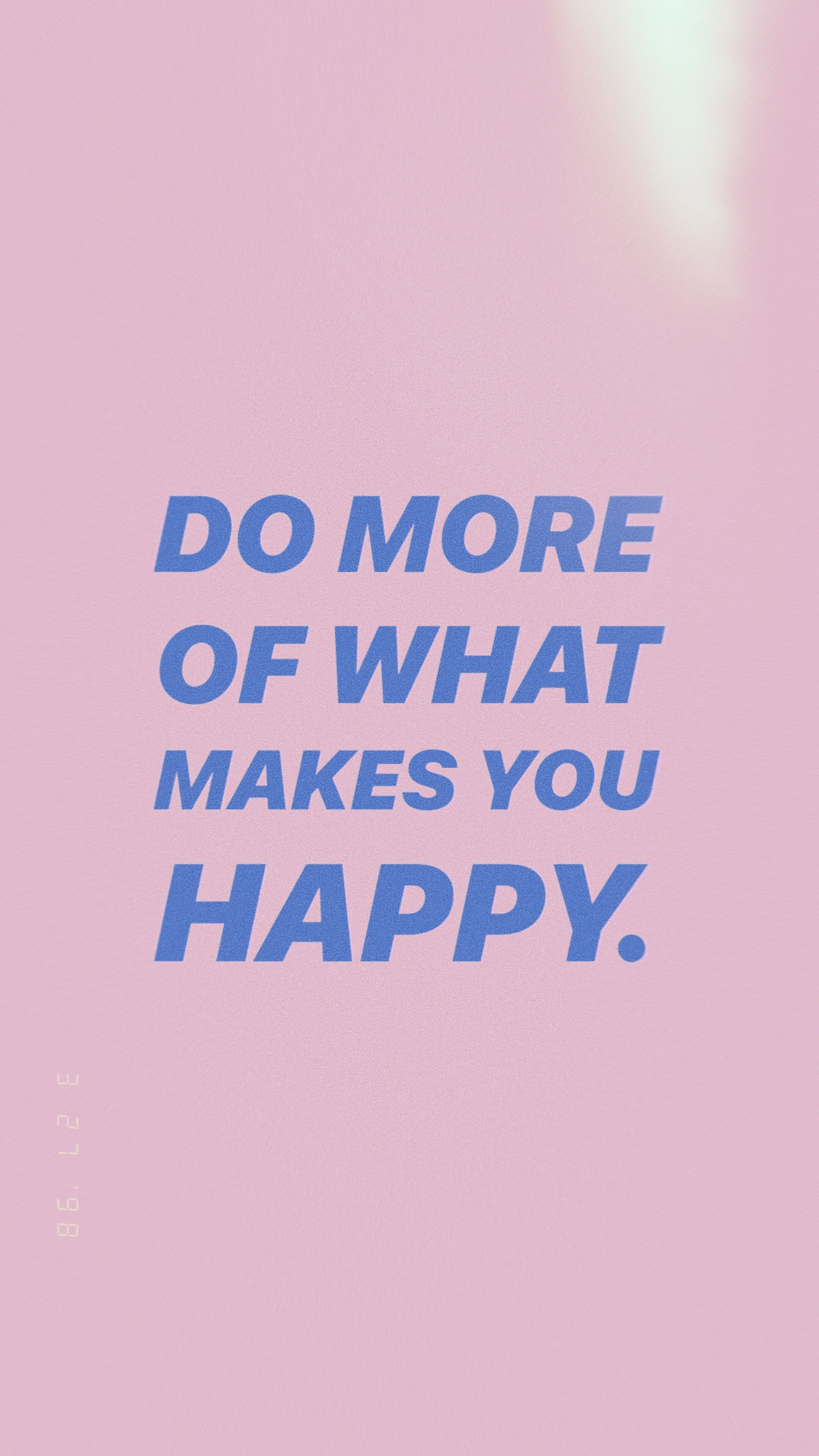 do more of what makes you happy get 5 free downloadable phone