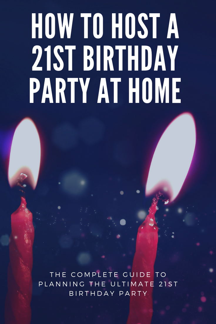Plan A 21st Birthday Party At Home 21st Birthday Themes Birthday Party At Home Guys 21st Birthday