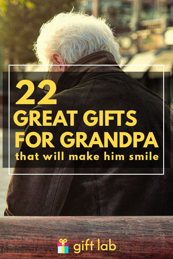 36 Great Gifts For Grandpa That Will Make Him Smile in 2020 - giftlab