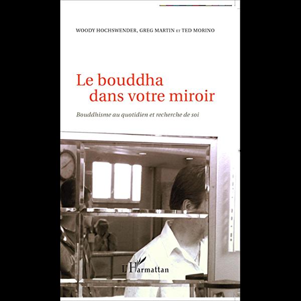 Pdf Le Bouddha Dans Votre Miroir Bouddhisme Au Quotidien Et Recherche De Soi Ebook